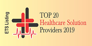 Top 20 Healthcare Solution Providers 2019
